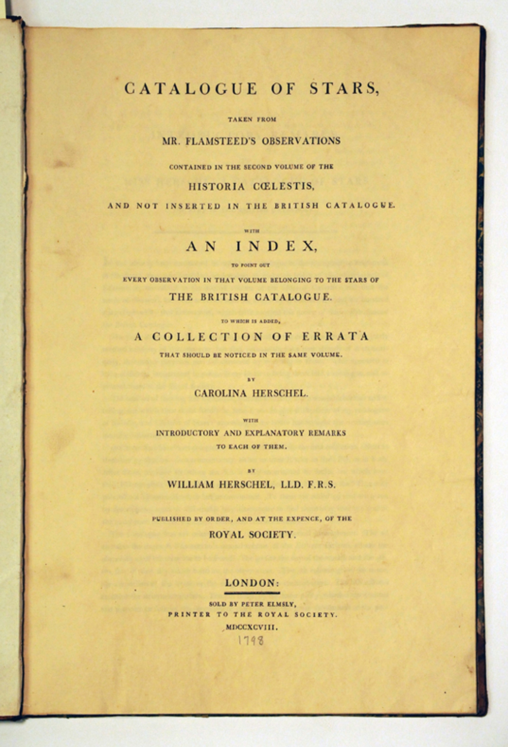 Title page from Caroline Herschel's Catalogue of Stars Taken from Mr. Flamsteed's Observations. London: Royal Astronomical Society, 1798 (Adler Collection, QB6 .H42 1798).
