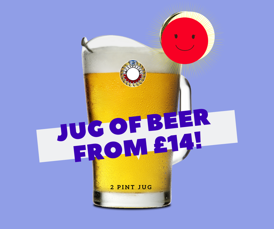 Jug of beer offer. Valid until 30th June 2019.