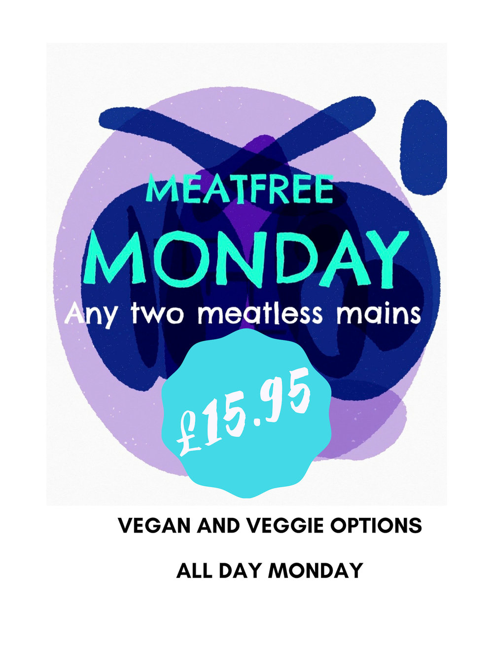 Meat free Monday offer valid until Sept 30th 2019