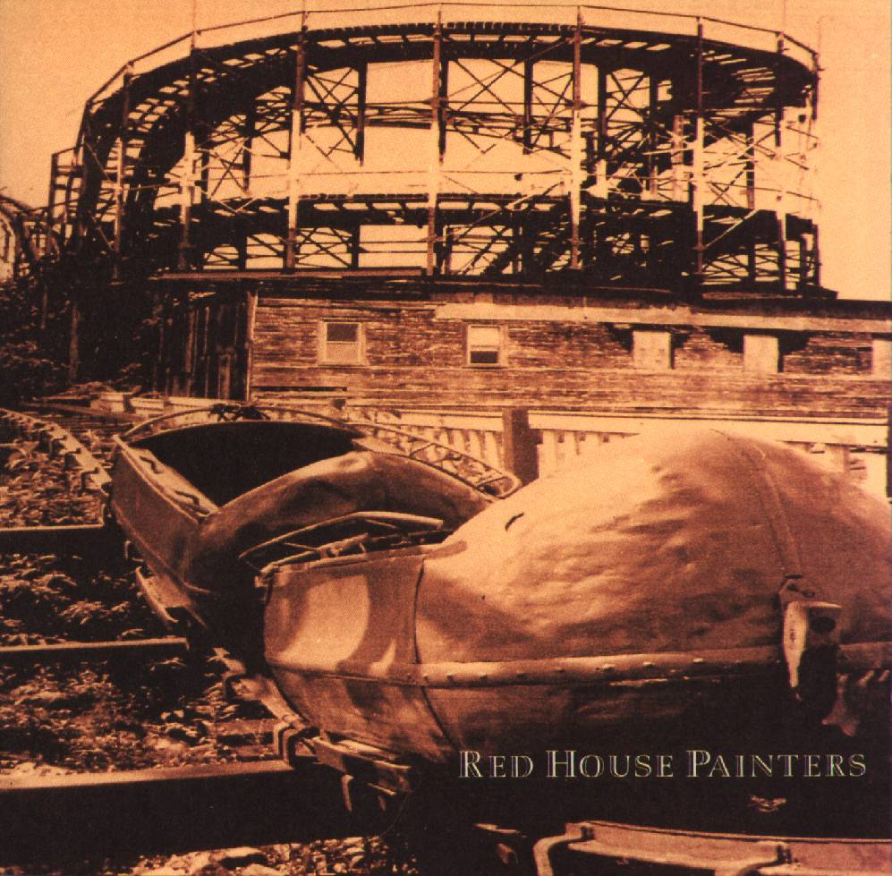 Katy Song  , 1993 Red House Painters,  Red House Painters