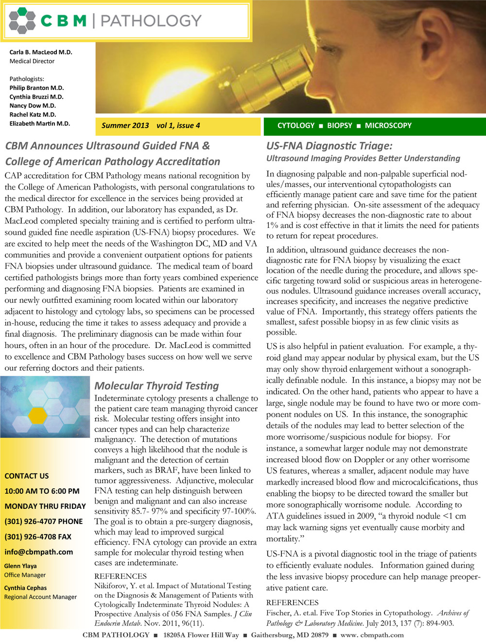 Summer 2013 - click on image for pdf to print Ultrasound Guided Fine Needle Aspiration