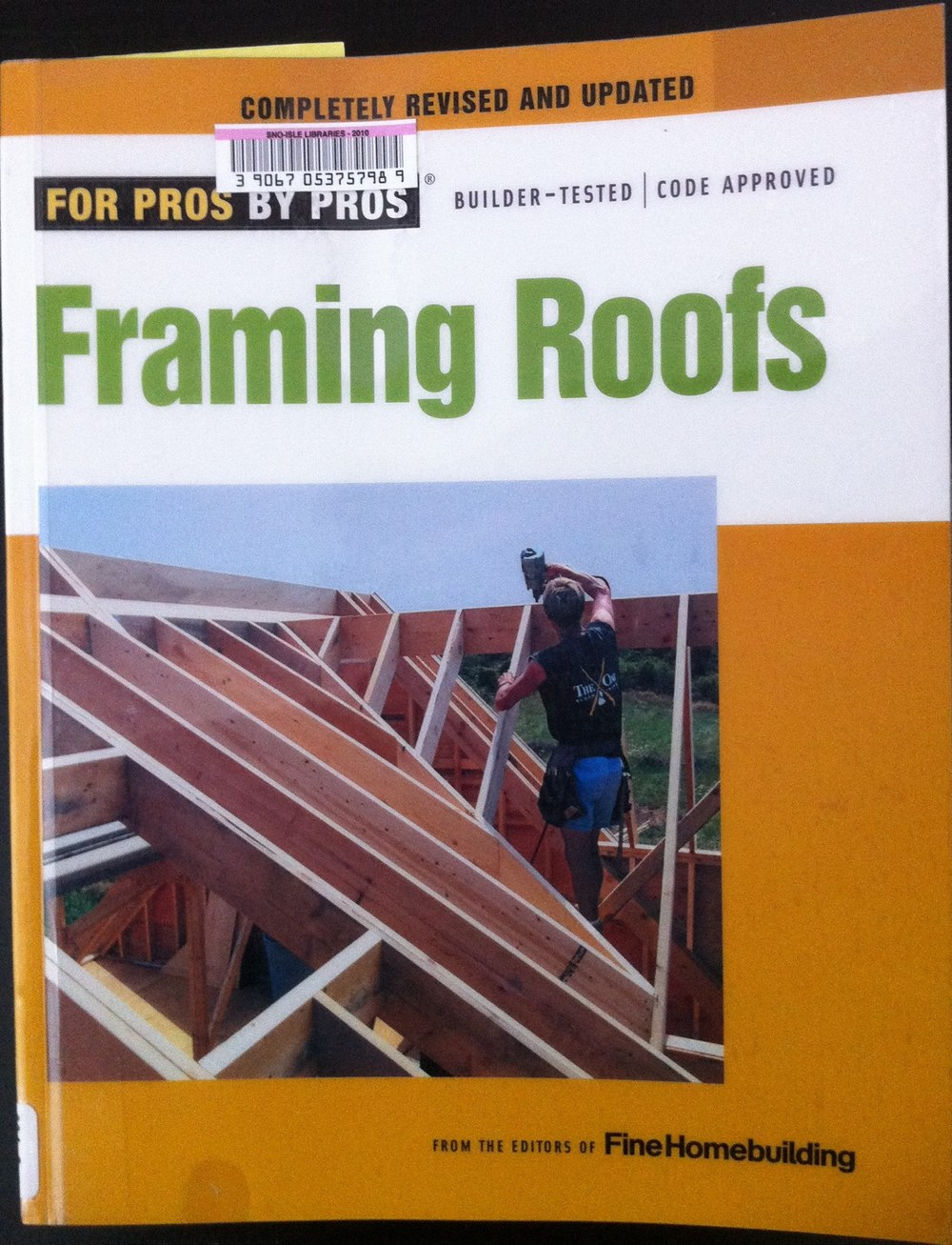 For Pros By Pros Framing Roofs FineHomebuilding