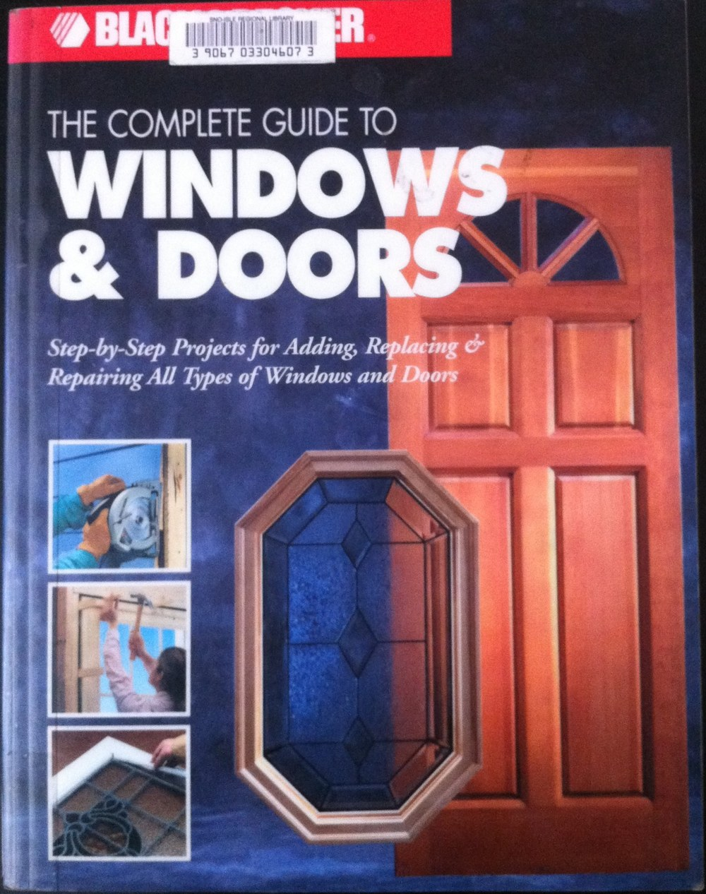 Black&Decker The Complete Guide to Windows & Doors Black & Decker