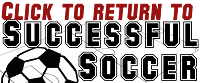 Return to Successful Soccer