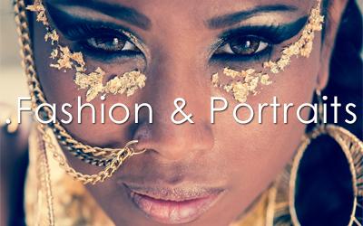 Fashion & Portraits