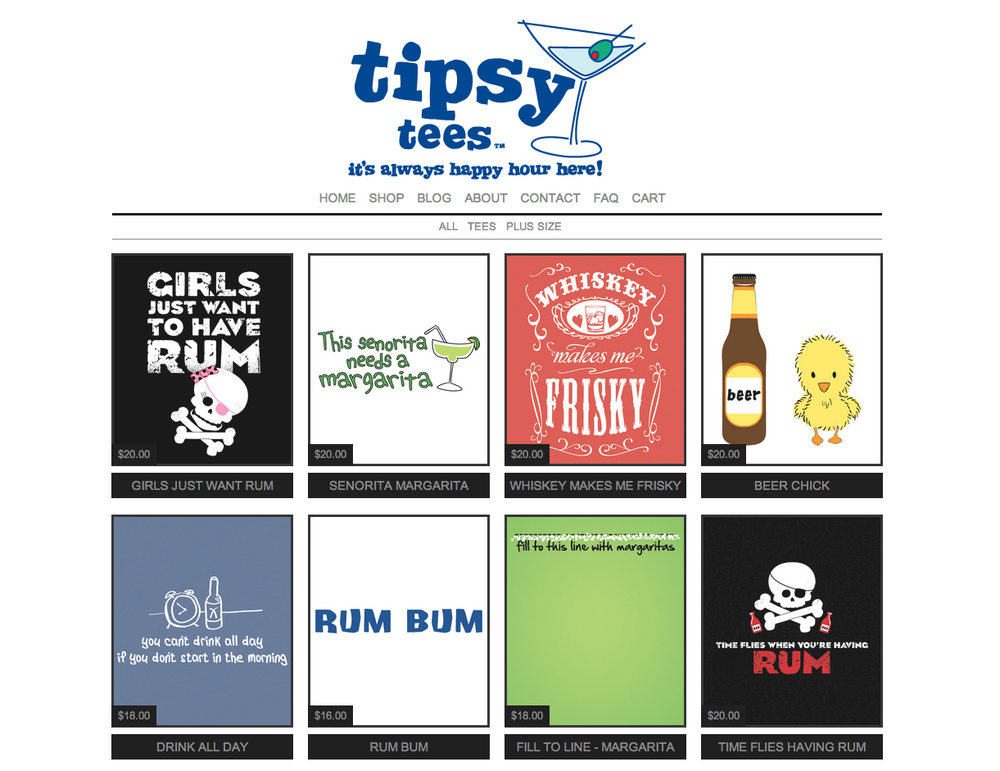Tipsy Tees - A collection of shirts for drunk people that I designed.