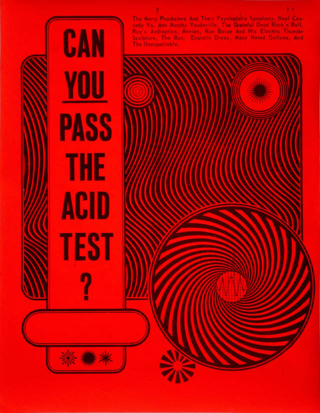 The Acid Test poster designed by Wes Wilson, printed by contact printing co., 1966. Courtesy of Steward Brand