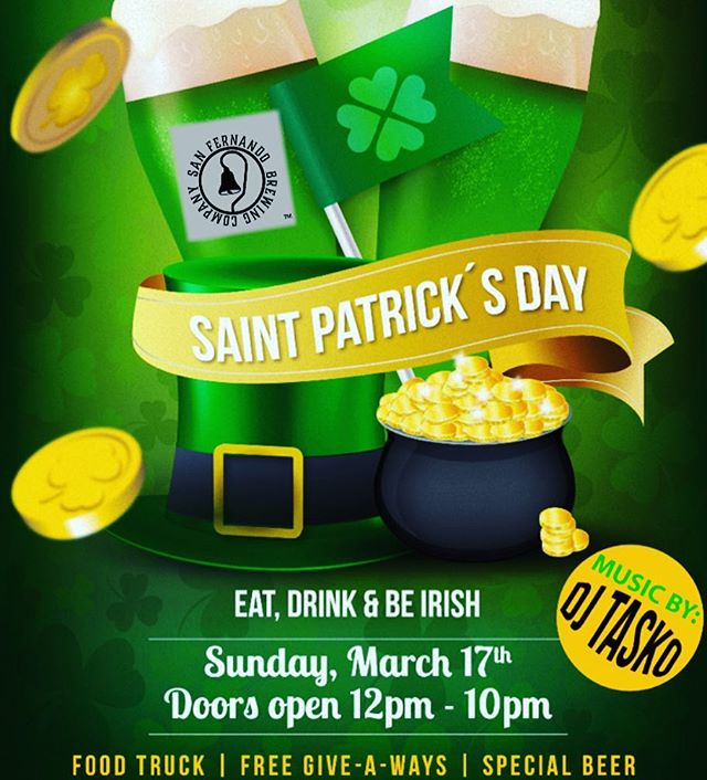 Join us Sunday for #stpatricksday celebration from 12-10pm! #greenbeer #dj #foodtruck #freegiveaways #goodtimes #sanfernandobrewingco #dontmissit