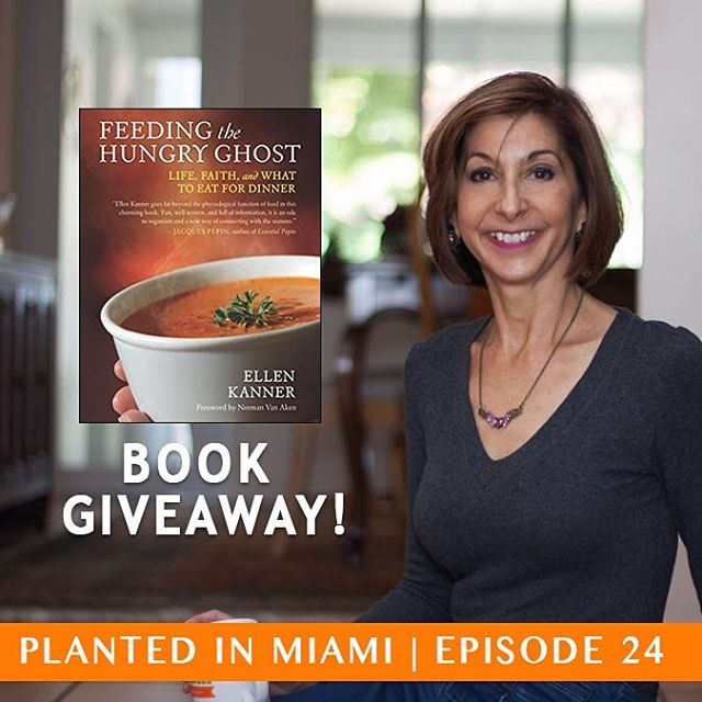 Episode 24 + Book Giveaway!  In the latest podcast we interviewed Ellen Kanner , a.k.a. The Edgy Veggie on her award-winning book, Feeding the Hungry Ghost. Every short story ends with a recipe that will have you running to the kitchen to cook. We highly recommend you adding it to your collection.  TO WIN: 1. Follow us @plantedinmiami and Ellen @ellenkanner 2. Repost this photo 3. Tag us so we can easily find you  That's it!  The winner will be announced this weekend.  Download on iTunes/Stitcher or listen online at www.plantedinmiami.com
