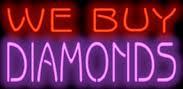 We buy Diamonds Neon