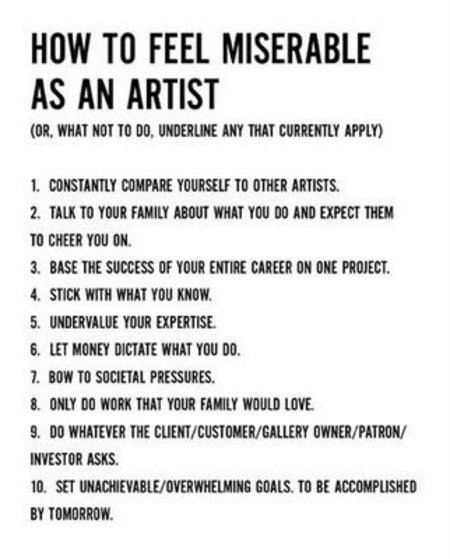 Spot f-ing on.     jaymug :     How to feel miserable as an artist (or what not to do) - Paul Arden