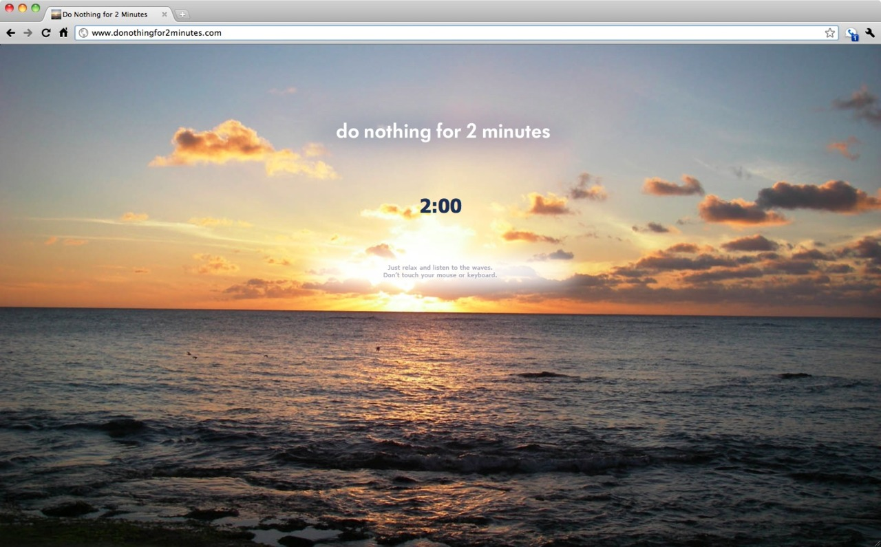 Here's a great opportunity for an on-the-job reflection.      www.donothingfor2minutes.com
