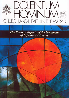 Dolentium Hominum:   The Pastoral Aspects of the Treatment of Infectious Diseases    A publication of  The Pontifical Council for Health Pastoral Care . ( Their Vatican.va page seems to be up-to-date .)