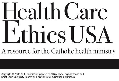 Health Care Ethics USA This is an excellent resource for mission leaders and all members of hospital ethics committees. Health Care Ethics USA is available for free to all CHA members or to non-members with a subscription fee. The publication was founded by Fr. Kevin O'Rourke, O.P. as a quarterly newsletter in 1993. Archives of the newsletter, beginning in 2000 (vol. 8, no. 3), are available in HTML format at the St. Louis University Department of Health Care Ethics website. Health Care Ethics USA - Archive (2000 - 2006)