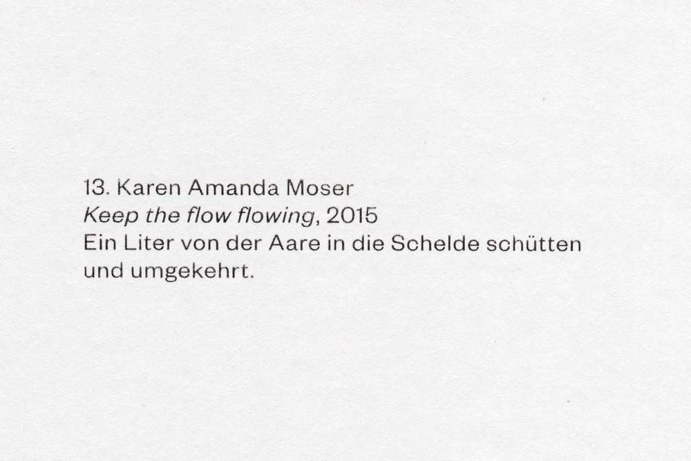Keep the flow flowing, Karen Amanda Moser, 2015.