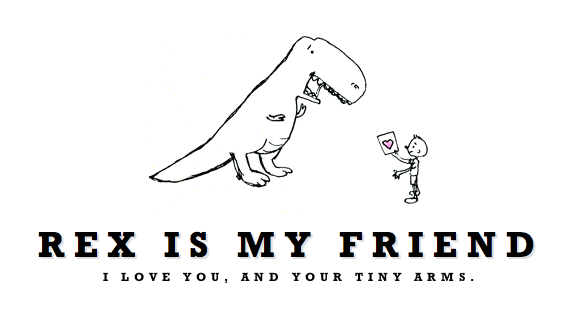 rexismyfriend.com    A new project! Because Rex is too darn cute and fun to draw.