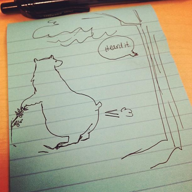 If a bear…