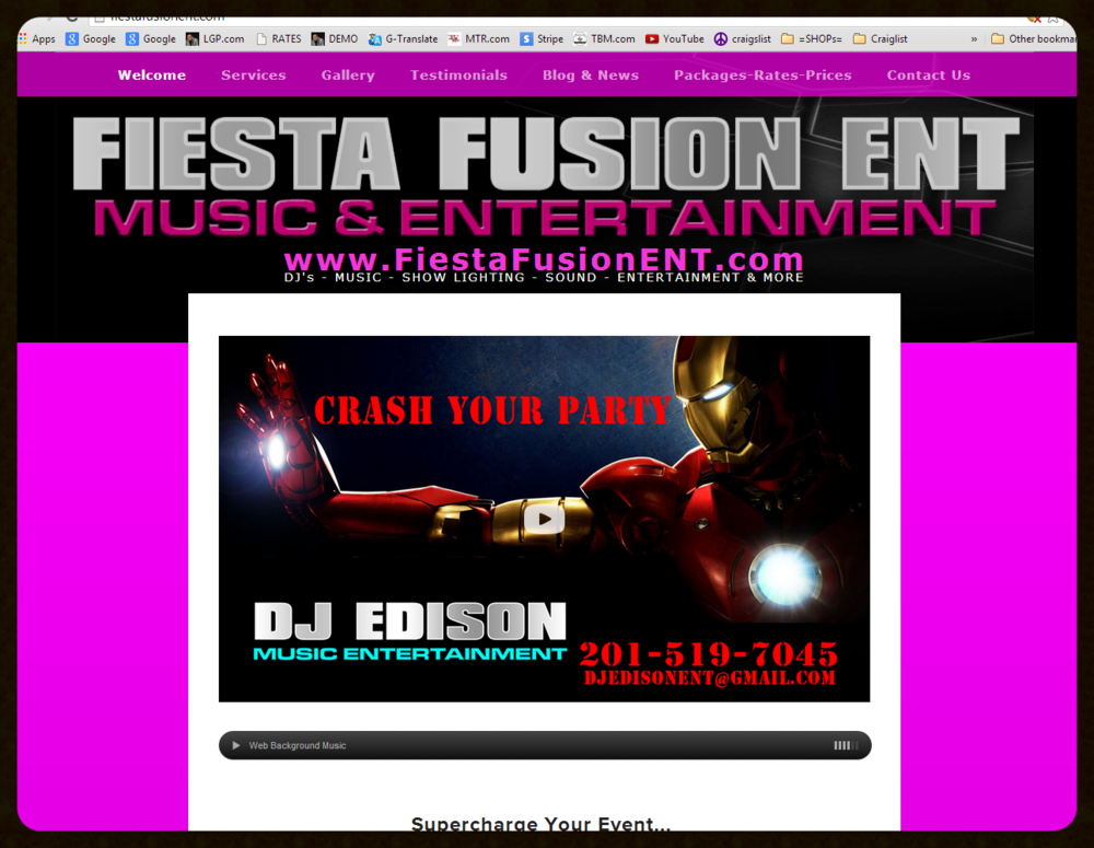 STANDARD WEBSITE DJ Services & Entertainment Website Web - Film - Video - Photo - Social Media Blog www.FiestaFusionENT.com