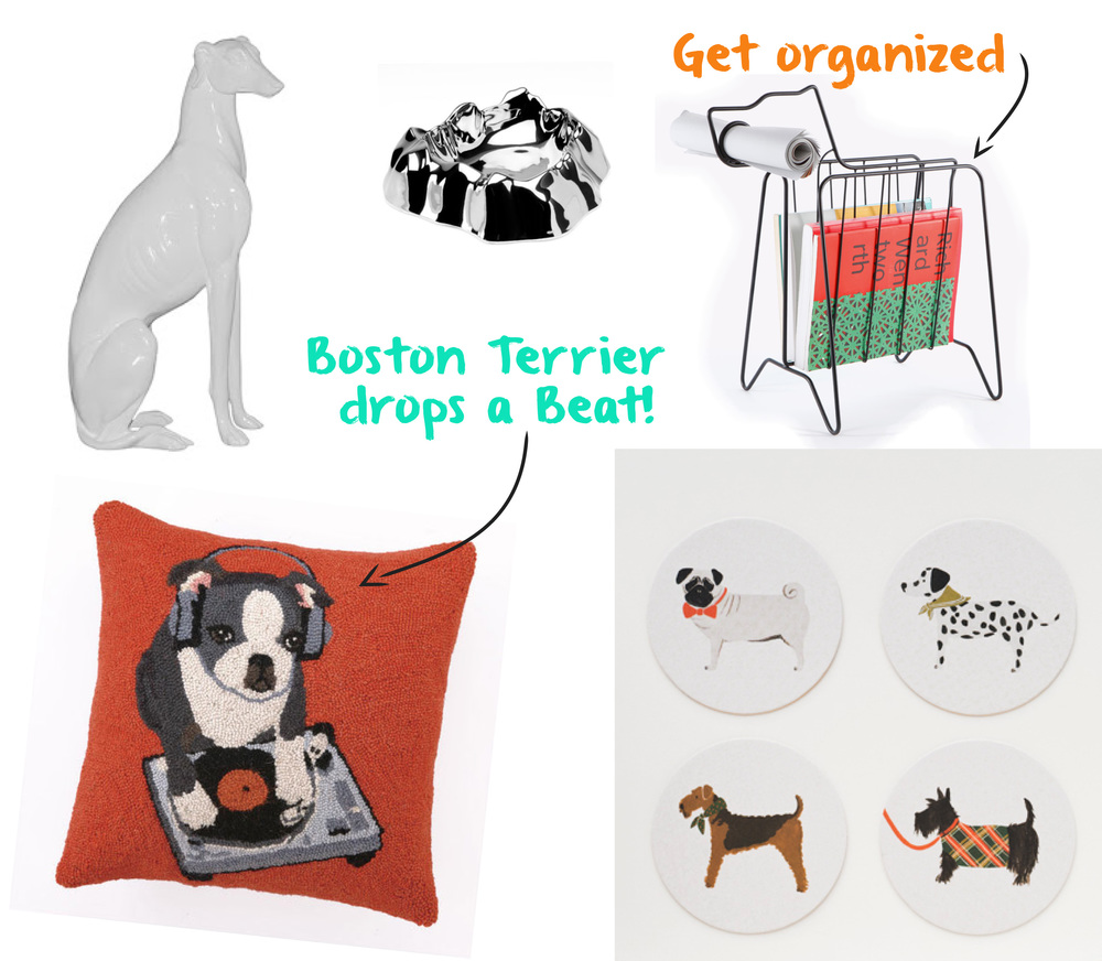Greyhound Statue from Modern Chic Home,  Rock Bowl by Brandon Warren, Companion Rack from Gavin Coyle, Boston Terrier Throw Pillow by Peking Handicraft, Canine Coaster Set from Rifle Paper Co.