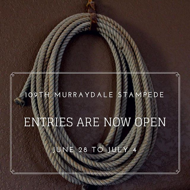 Entries are now open for the 109th  annual Murraydale Stampede and Picnic. Go online to www.murraydalestampede.com/entries  Opem from June 28 to July 4  #rodeo #calgarystampede #cowboyup #cowboys #cowgirls #murraydalestampede #maplecreeksk