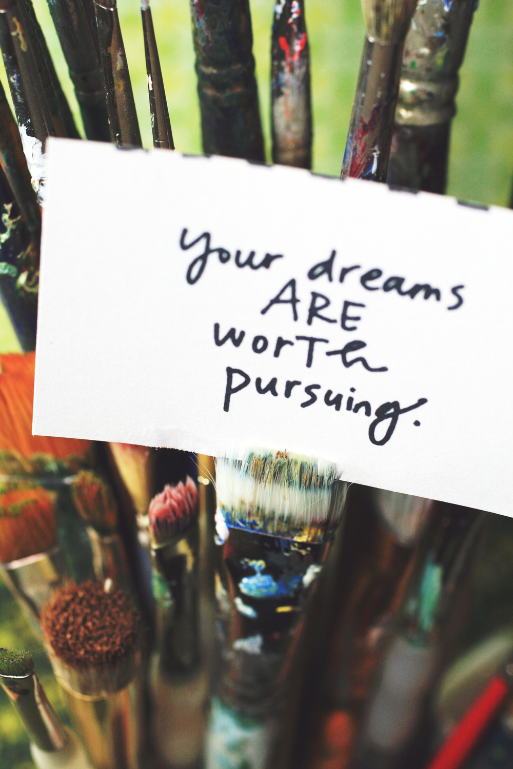 Your Dreams ARE worth Pursuing.jpg