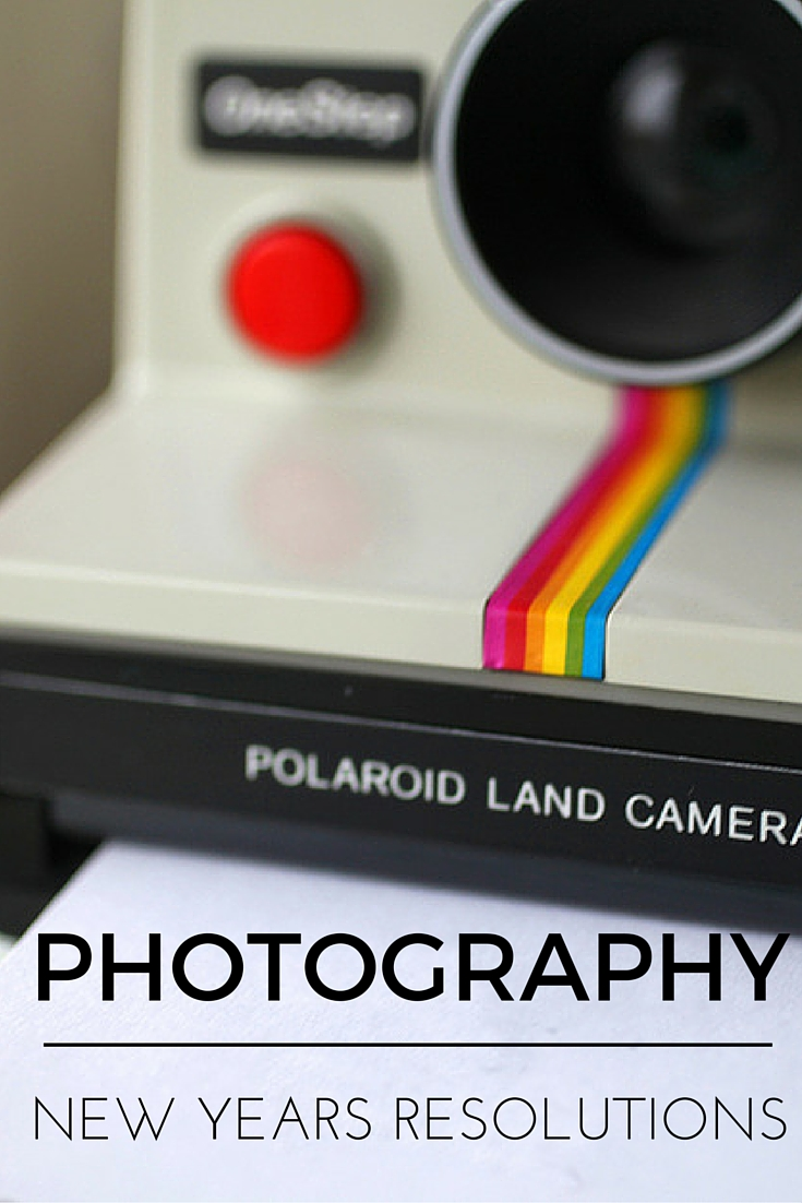 Photography New Years Resolutions