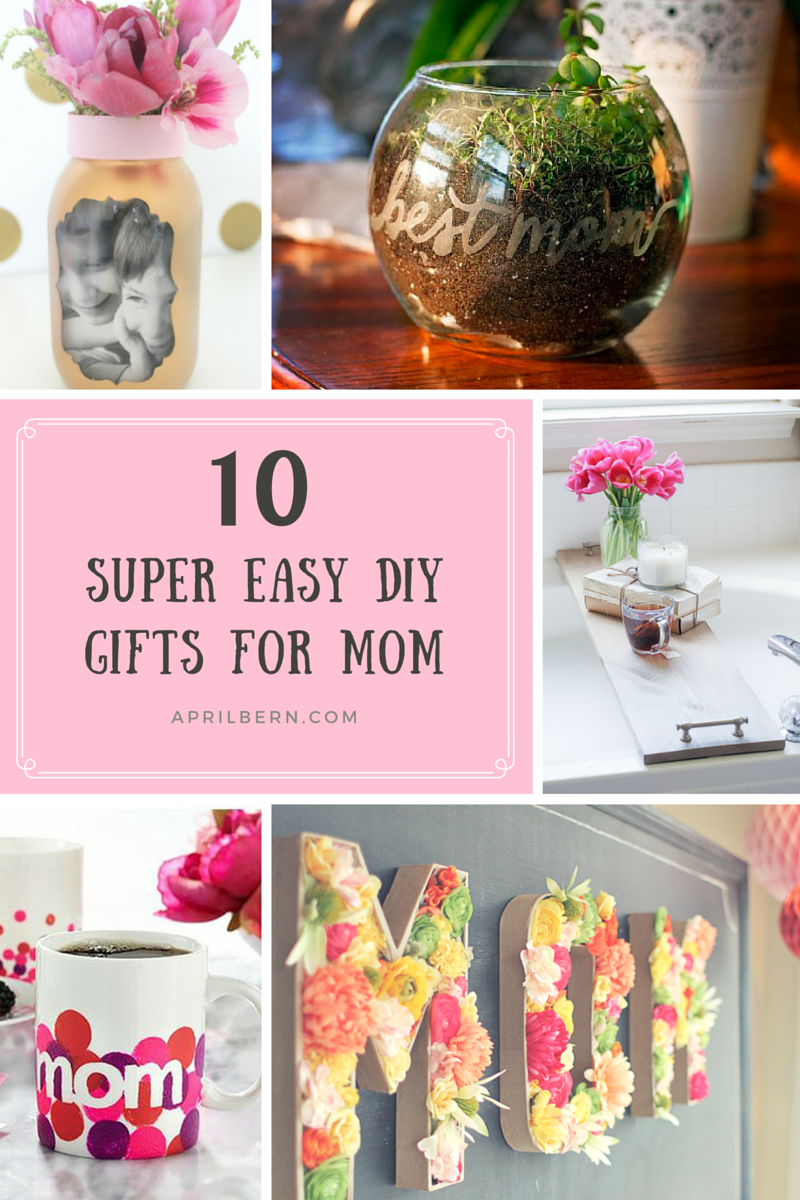 Easy diy gifts for mom free printable mother 39 s day card Mothers day presents diy