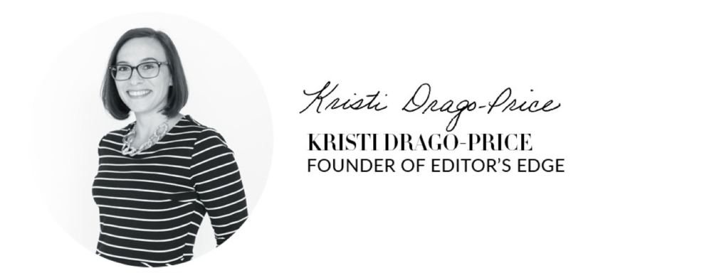 Kristi Drago-Price | Founder of Editor's Edge