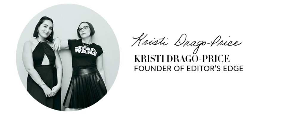 Kristi Drago-Price | Editor's Edge