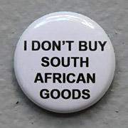 I DON'T BUY SOUTH AFRICAN GOODS