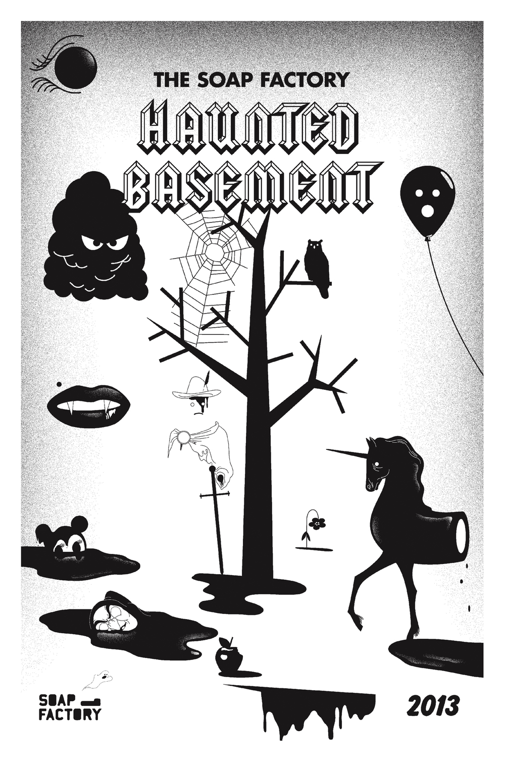 Haunted Basement newspaper (The Soap Factory, 2013)   We produced an 8-page newspaper as a take-away from the Spooky Speakeasy, a pop-up lounge at the Haunted Basement. The content was largely about the event's history so we created a different design with surrealist inspiration rather than use the 2013 poster style.  Creative Direction: Namdev Hardisty  Design and illustration:  John Vogt
