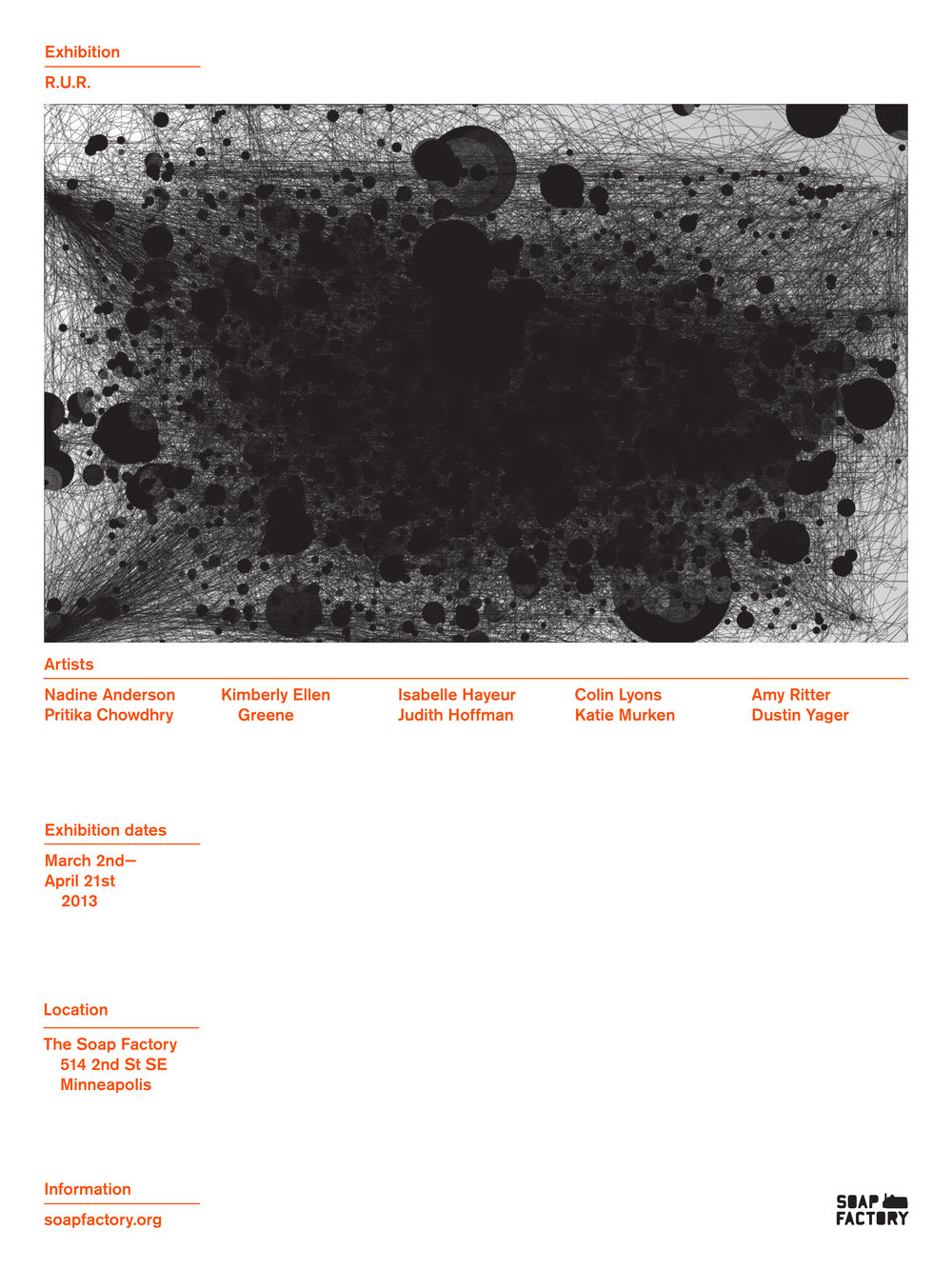 RUR exhibition poster for the Soap Factory. Concept derived from Bedno diagram ideation.