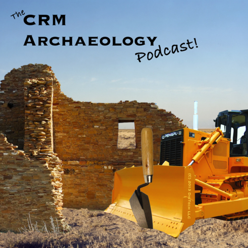 CRM Archaeology Podcast