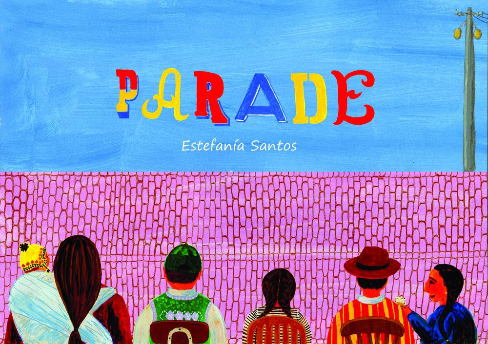 """""""Parade"""" Non-Fiction book inspired in Ecuadorian folklore."""