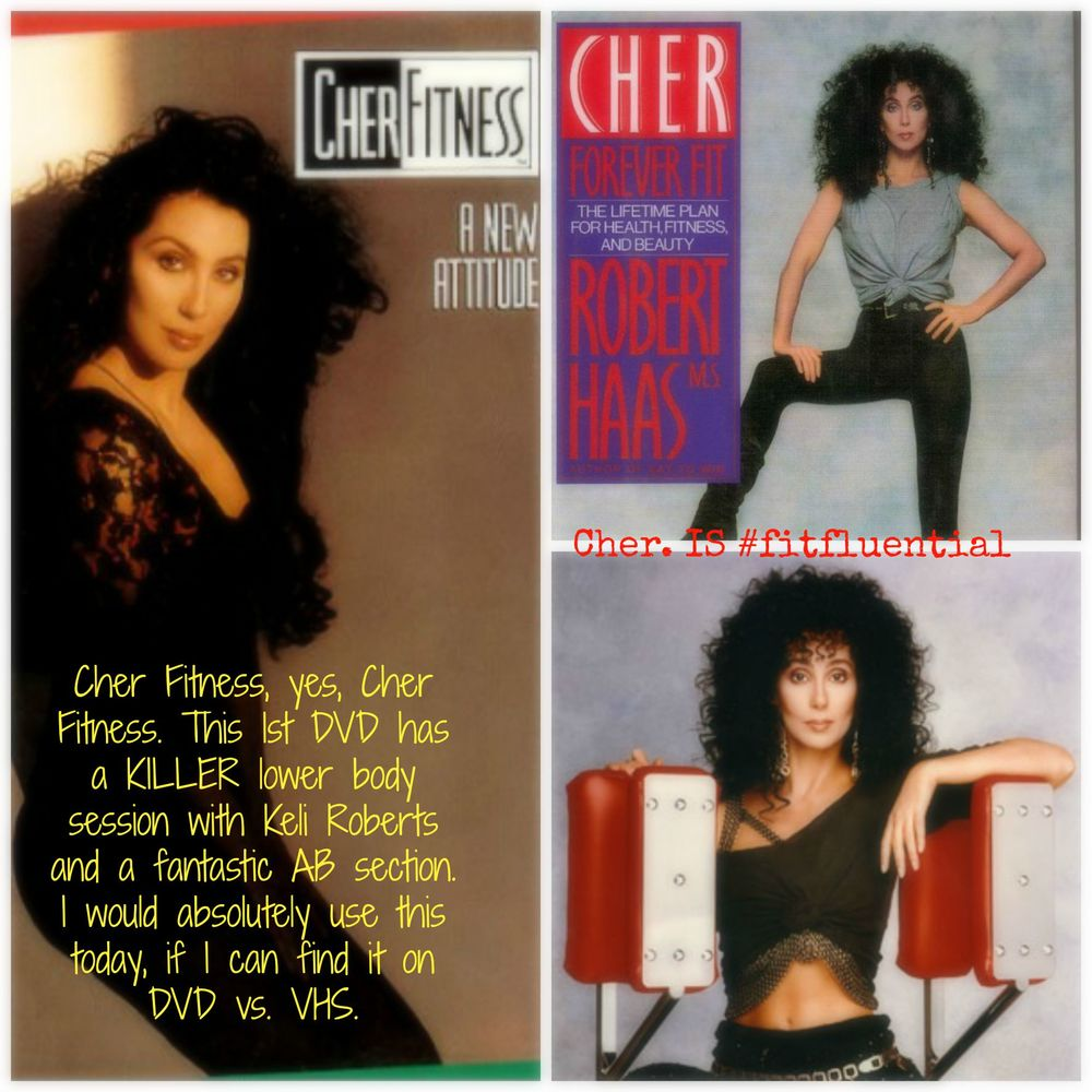 What got me started on fitness and working out. Cher Fitness. NOT joking! It's still - the first DVD an outstanding workout and it got me loving Keli Roberts.