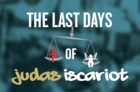 Last Days of Judas Iscariot