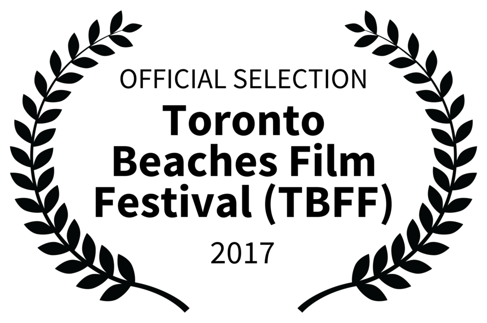 OFFICIAL SELECTION - Toronto Beaches Film Festival TBFF - 2017 (1).png