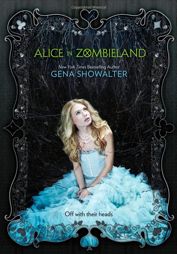 Alice in Zombieland Gena Showalter young Adult Zombies Paranormal Romance