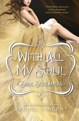 With All My Soul by Rachel Vincent