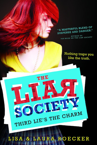The Third Lie's the Charm from the Liar Society by Lisa and Laura Roeker