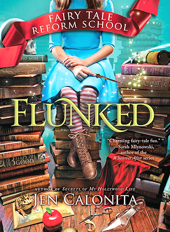 middle grade reviews the fairy tale reform school series flunked and charmed by jen calonita. Black Bedroom Furniture Sets. Home Design Ideas