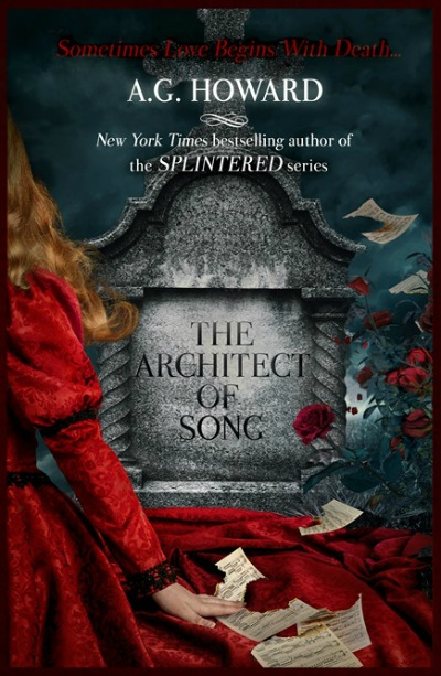 The Architect of Song by A.G. Howard