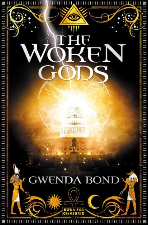 The Woken Gods by Gwenda Bond