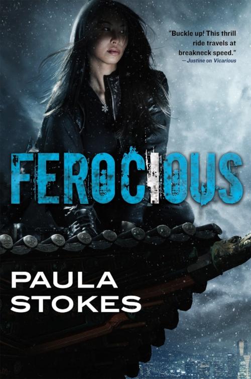 Ferocious by Paula Stokes