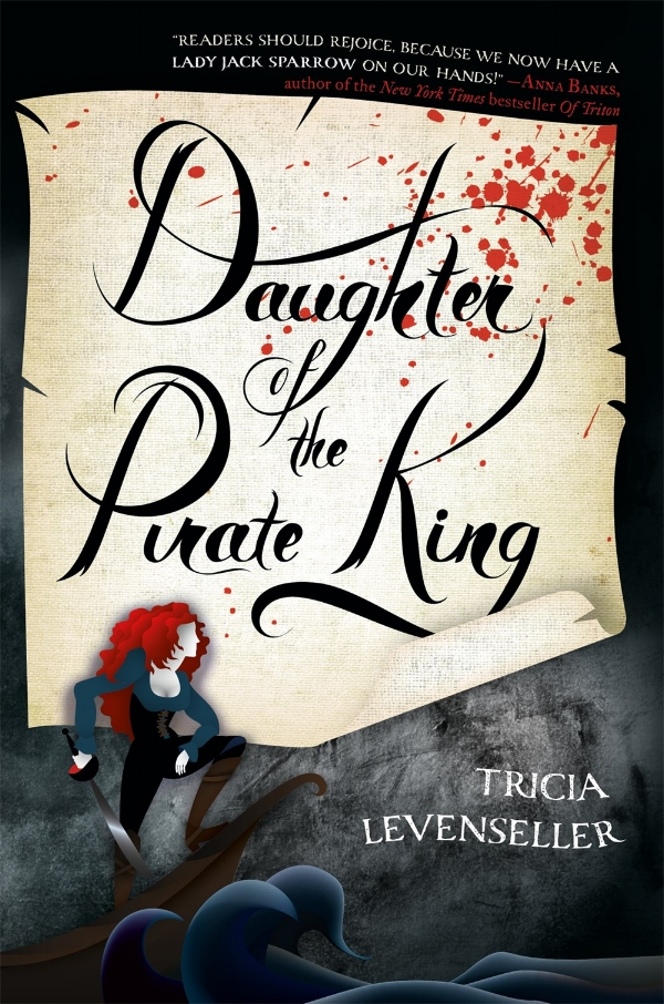 Daughter of the Pirate King by Tricia Levenseller Book Cover