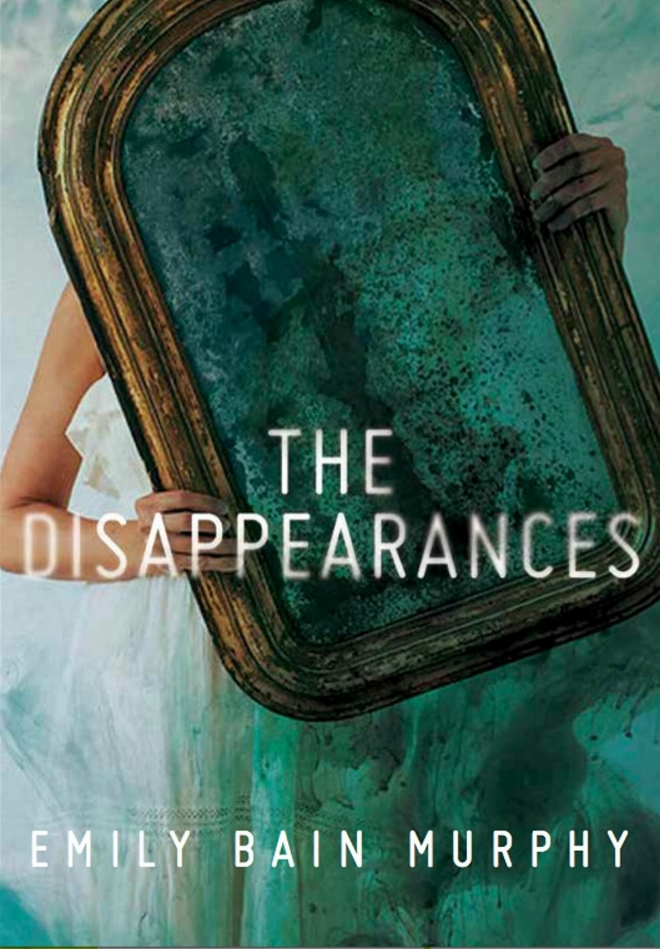 The Disappearances by Emily Bain Murphy Book Cover