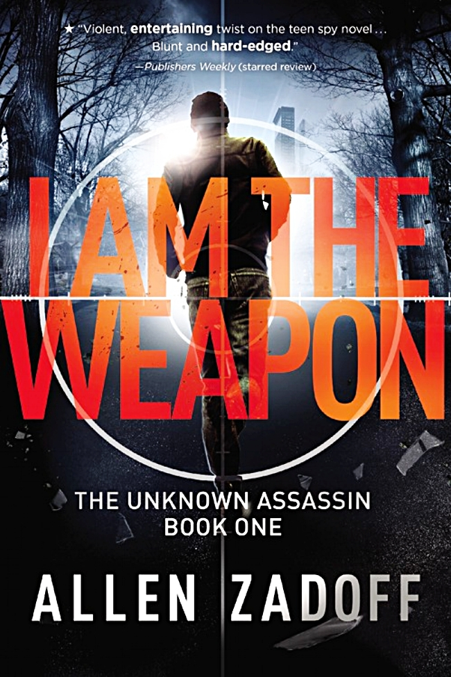 I Am The Weapon by Allen Zadoff Book Cover