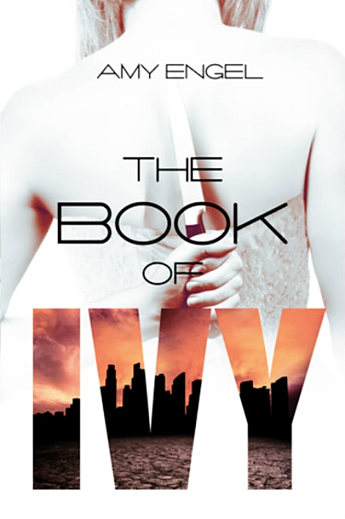The Book of Ivy by Amy Engel  Book Cover