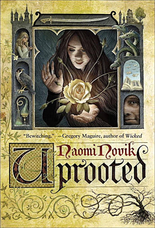 Uprooted by Naomi Novik Book Cover