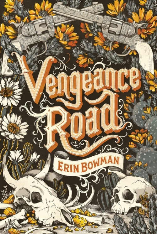 Vengeance Road by Erin Bowman Book Cover.jpg